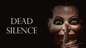 ภาพยนตร์  Dead Silence (2007) อาถรรพ์ผีใบ้